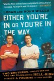 Either You're In or You're In the Way book cover